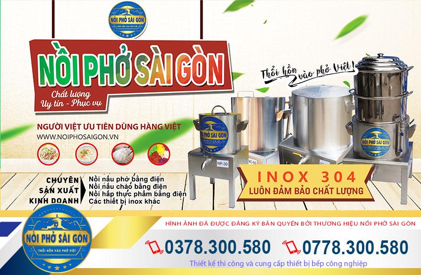 Nồi Phở Sài Gòn - Địa chỉ bán nồi hấp điện công nghiệp giá tốt nhất
